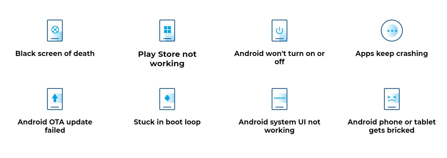 Android Repair scenarios