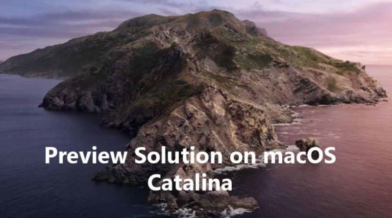 How to Fix Preview Not Working on macOS Catalina