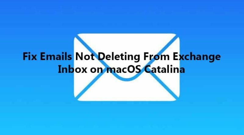 Fix Emails Not Deleting From Exchange Inbox on macOS Catalina